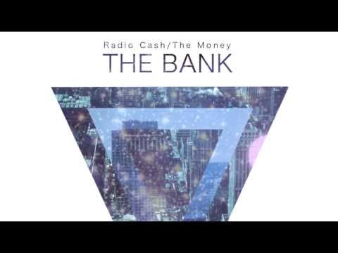 The Bank - The Money