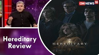 Rajeev Masand Review Of Hereditary | CNN News18 - IBNLIVE