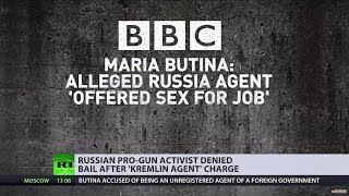 'Kremlin agent' denied bail: US court accuses Butina of trading sex for influence - RUSSIATODAY