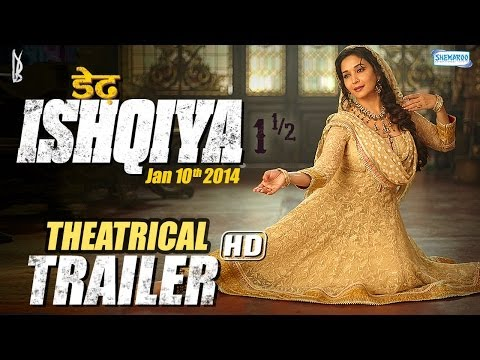 Dedh Ishqiya - Official Theatrical Trailer