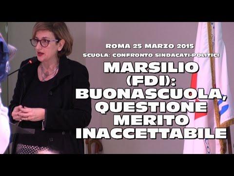 MARSILIO (FDI), #LABUONASCUOLA, QUESTIONE MERITO INACCETTABILE