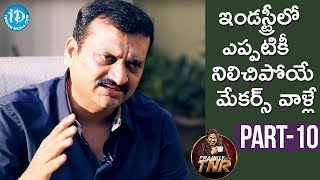 Bandla Ganesh Exclusive Interview - Part #10 | Frankly With TNR | Talking Movies With iDream - IDREAMMOVIES