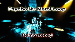 Royalty FreeLoop:Psycho Nu Metal Loop Remastered