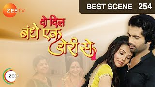 Do Dil Bandhe Ek Dori Se - Episode 254 - Best Scene - ZEETV