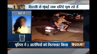 Mumbai: Two Bikers Arrested For Stalking Journalist in Andheri - INDIATV