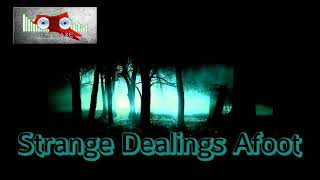 Royalty Free Strange Dealings Afoot:Strange Dealings Afoot