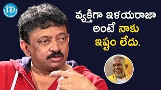 I Don't Like Ilayaraja as a Person - RGV | RGV About Music | Ramuism 2nd Dose | iDream Telugu Movies - IDREAMMOVIES