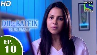 Dil Ki Baatein Dil Hi Jaane - 7th April 2015 : Episode 10