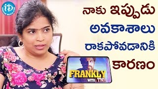 Reason Why I am Not Getting Opportunities - Singer Usha || Frankly With TNR || Talking Movies - IDREAMMOVIES