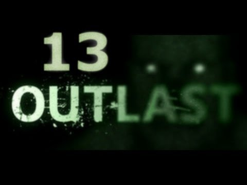 Outlast - Episode 13 - Camera Lost.. Mind also...