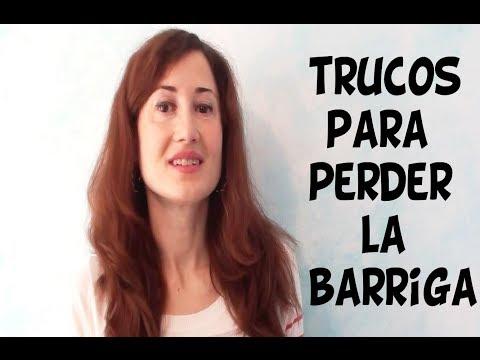 PERDER  LA BARRIGA - TRUCOS RAPIDOS Y EFECTIVOS