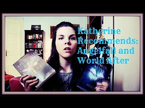 Katherine Recommends: Angelfall and World After