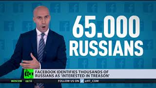 Facebook categorizes thousands of Russians as 'interested in treason' - RUSSIATODAY