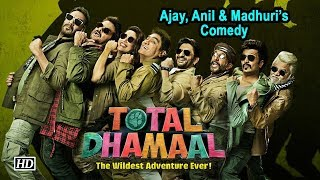 'TOTAL DHAMAAL' First Poster | Ajay, Anil & Madhuri's KICKASS Comedy - IANSLIVE