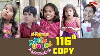 Fun Bucket JUNIORS | Episode 116 | Kids Funny Videos | Comedy Web Series | By Nagendra K | TeluguOne - TELUGUONE