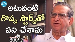 I Worked with All Yesteryear Top Heroes - Gollapudi Maruti Rao || Dialogue With Prema - IDREAMMOVIES
