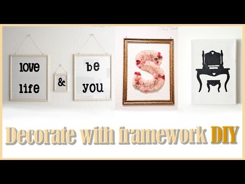 Decorate with framework DIY tutorial | Silvia Quiros