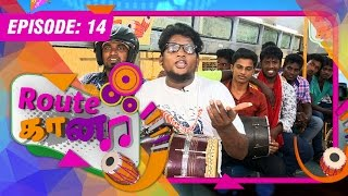 Route Gaana 23-08-2015 – Vendhar TV Show Episode 15
