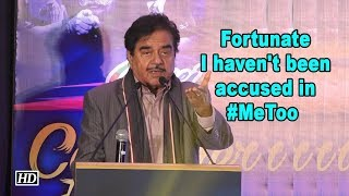 Fortunate I haven't been accused in #MeToo yet: Shatrughan Sinha - IANSINDIA