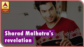 Ssharad Malhotra FINALLY REVEALS reason of BREAK UP with Divyanka Tripathi - ABPNEWSTV