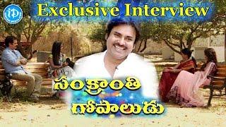 Power Star Pawan Kalyan Full Interview About Gopala Gopala Movie || Sankranti Gopala - IDREAMMOVIES