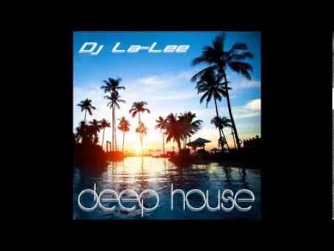 Deep House (03.08.2013) - Mixed by Dj La-Lee (Promo) (www.djla-lee.atw.hu)