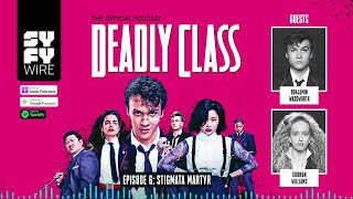DEADLY CLASS | Official Podcast Episode 6 | SYFY - SYFY