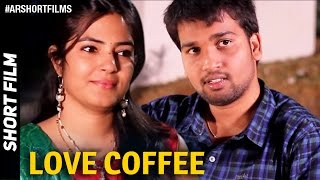 Love Coffee ||Telugu Romantic Short Film 2015 || By AnnapaReddy NV - YOUTUBE