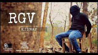 RGV kidnap New Telugu short film    Venkat Nivas Nandhan Direction films - YOUTUBE