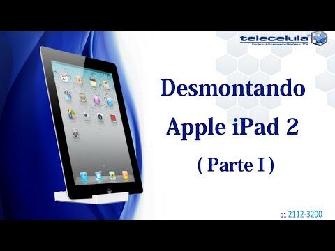 Tutorial de Desmontagem Apple iPad II - PARTE I - TELECELULA