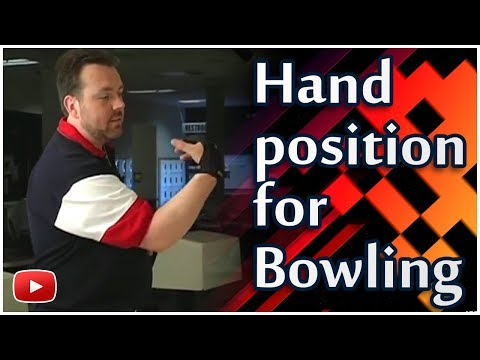 Bowling Techniques, Tips and Tactics - Hand position featuring Fred Borden and Ken Yokobosky