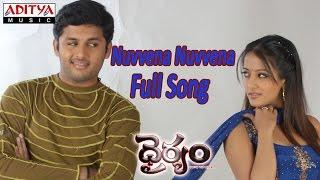 Nuvvena Nuvvena Full Song ll Dhairyam Movie ll Nithin, Raima Sen - ADITYAMUSIC