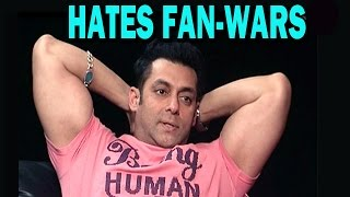 KICK Movie - Salman Khan reacts to fanwars!