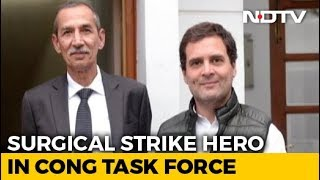 Man Behind Surgical Strike To Head Congress' National Security Task Force - NDTV