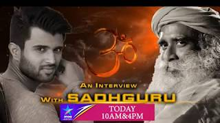 #VijayDevarakonda with #Sadguru..Today at 4 PM on Star Maa Music - MAAMUSIC