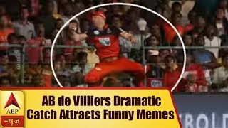 AB de Villiers Dramatic Catch Attracts Funny Memes   ABP News - ABPNEWSTV