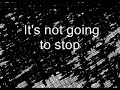 Wise Up [It's Not Going To Stop]