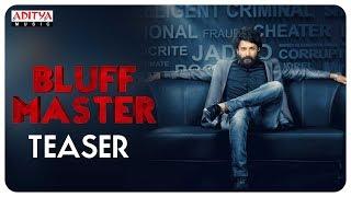 Bluff Master Teaser || Satya Dev, Nandita Swetha || Sunil Kasyap || Gopi Ganesh - ADITYAMUSIC