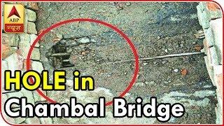 Namaste Bharat: Rickety Chambal bridge being repaired while traffic keeps moving - ABPNEWSTV