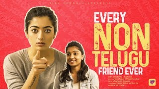 Every Non Telugu Friend Ever Ft. Rashmika Mandanna | Girl Formula | ChaiBisket - YOUTUBE