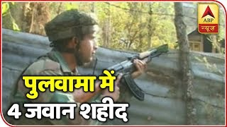 Army Major, 3 soldiers martyred during an encounter in Pulwama - ABPNEWSTV
