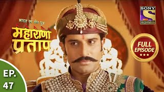 Maharana Pratap - 14th August 2013 : Episode 47