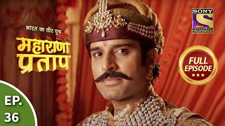 Maharana Pratap - 25th July 2013 : Episode 36