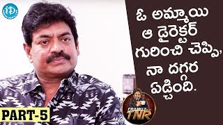 Sivaji Raja Exclusive Interview Part#5 || Frankly With TNR || Talking Movies With iDream - IDREAMMOVIES