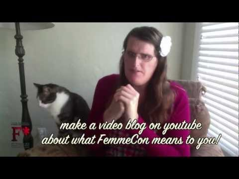 Femme 2012 : What FemmeCon Means to You Contest