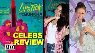 """Lipstick Under My Burkha"" | CELEBS REVIEW - IANSINDIA"