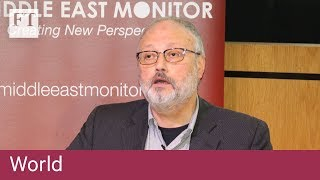 Jamal Khashoggi case puts spotlight on US-Saudi relations - FINANCIALTIMESVIDEOS