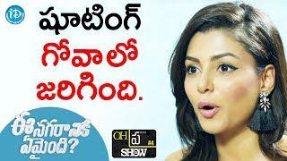 "Anisha Ambrose About Ee Nagaraniki Emaindi Movie Shoot In Goa || Oh""Pra"" Show - IDREAMMOVIES"