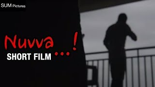 Nuvva Latest Telugu Short Film | 2016 Telugu Comedy Short Films | Ramesh Radharapu | Sum Pictures - YOUTUBE