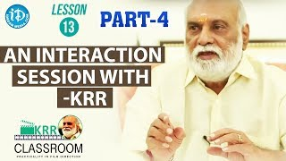 K Raghavendra Rao Classroom - Lesson 13 - Part#4 || An Interaction Session With KRR - IDREAMMOVIES